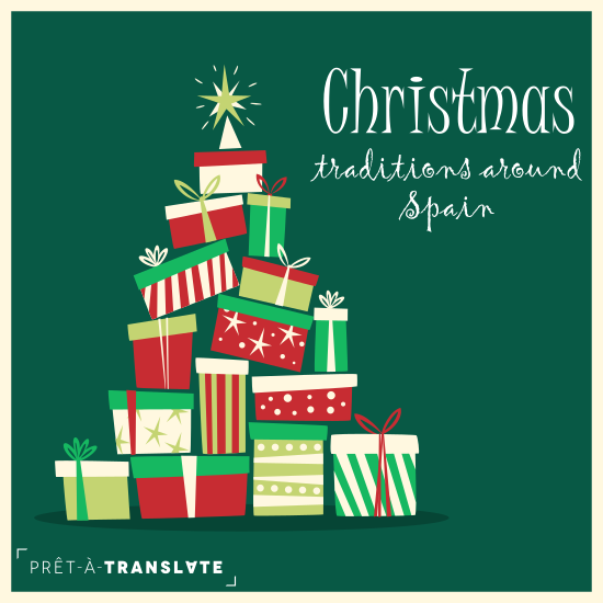 Christmas Eve In Spanish.Christmas Traditions Around Spain Pret A Translate
