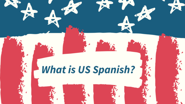 What is US Spanish?