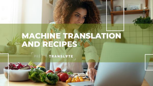 machine translation and recipes