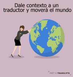 dale contexto a un traductor