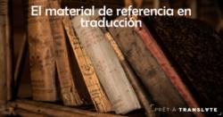 material de referencia en traducción