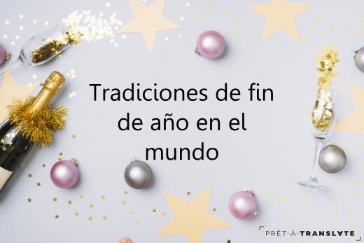 Tradiciones de fin de año en el mundo